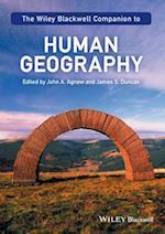 The Wiley-Blackwell Companion to Human Geography (Blackwell Companions to Geography, nr. 15)