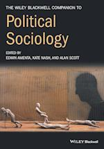 The Wiley-Blackwell Companion to Political Sociology (Wiley Blackwell Companions to Sociology)