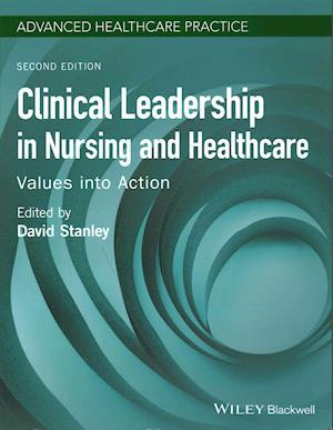 Bog, paperback Clinical Leadership in Nursing and Healthcare af David Stanley