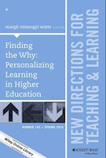Finding the Why: Personalizing Learning in Higher Education (J-B Tl Single Issue Teaching and Learning)