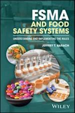 FSMA and Food Safety Systems af Jeffrey T. Barach