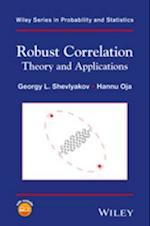 Robust Correlation (Wiley Series in Probability and Statistics)