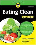 Eating Clean for Dummies (For dummies)