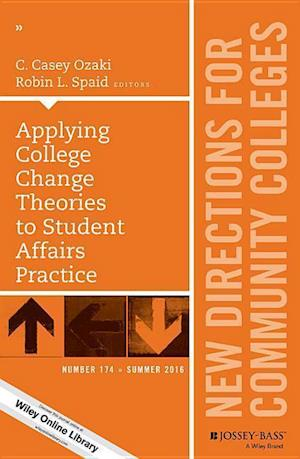 Bog, paperback Applying College Change Theories to Student Affairs Practice af C. Casey Ozaki