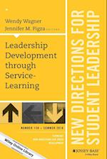 Leadership Development Through Service-Learning (New Directions for Student Leadership)