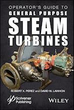 Operator's Guide to General Purpose Steam Turbines