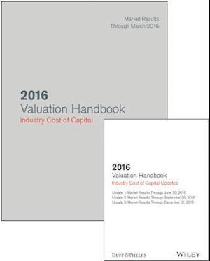 Bog, hardback 2016 Valuation Handbook: Industry Cost of Capital + Quarterly PDF Updates (Set) af Roger J. Grabowski