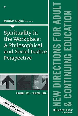 Bog, paperback Spirituality in the Workplace: A Philosophical and Social Justice Perspective af Marilyn Byrd