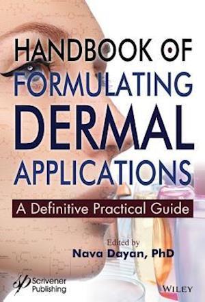 Bog, hardback Handbook of Formulating Dermal Applications af Nava Dayan