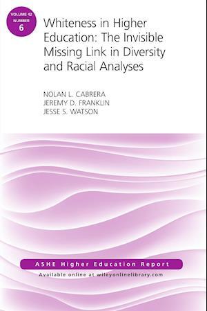 Bog, paperback Whiteness in Higher Education af Nolan L. Cabrera, Jeremy D. Franklin, Jesse S. Watson