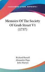 Memoirs of the Society of Grub Street V1 (1737) af Alexander Pope, John Martyn, Richard Russell