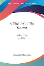 A Night with the Yankees af Alexander Macmillan