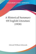 A Historical Summary of English Literature (1920) af Edward William Edmunds