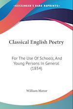 Classical English Poetry af William Mavor