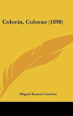 Colorin, Colorao (1898) af Miguel Ramos Carrion