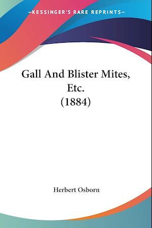 Gall and Blister Mites, Etc. (1884) af Herbert Osborn