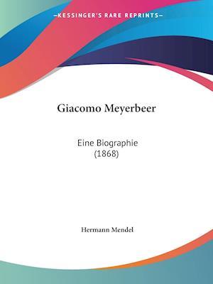 Giacomo Meyerbeer af Hermann Mendel