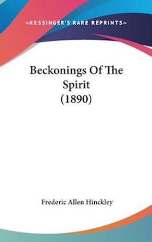 Beckonings of the Spirit (1890) af Frederic Allen Hinckley