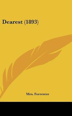 Dearest (1893) af Mrs Forrester