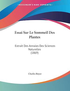 Essai Sur Le Sommeil Des Plantes af Charles Royer