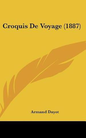 Croquis de Voyage (1887) af Armand Dayot