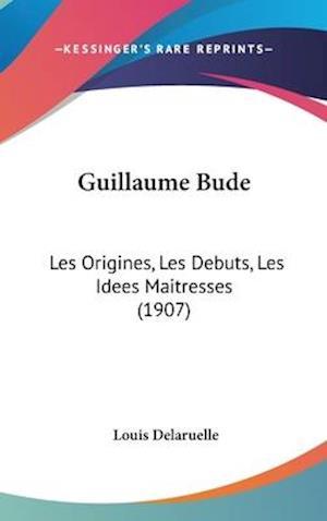 Guillaume Bude af Louis Delaruelle