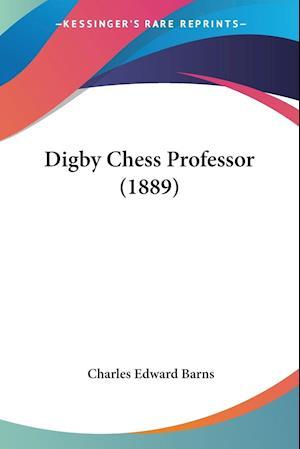Digby Chess Professor (1889) af Charles Edward Barns