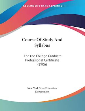 Course of Study and Syllabus af New York State Education Department, Yor New York State Education Department