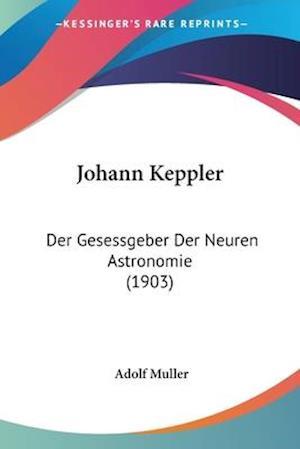 Johann Keppler af Adolf Muller