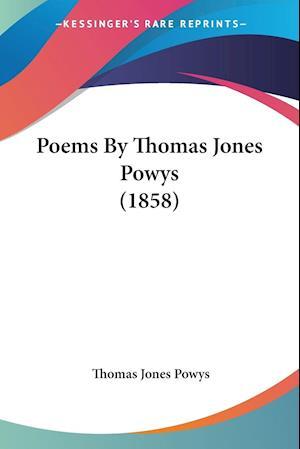 Poems by Thomas Jones Powys (1858) af Thomas Jones Powys