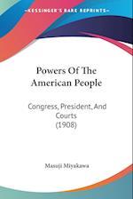 Powers of the American People af Masuji Miyakawa