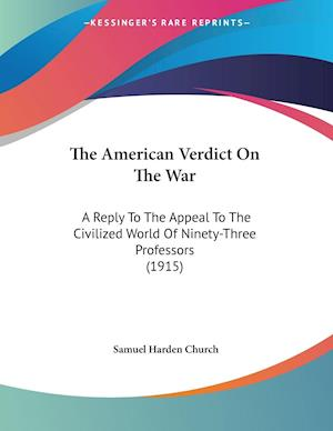 The American Verdict on the War af Samuel Harden Church