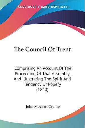 The Council of Trent af John Mockett Cramp