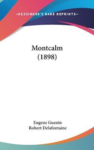 Montcalm (1898) af Eugene Guenin
