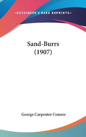 Sand-Burrs (1907) af George Carpenter Connor
