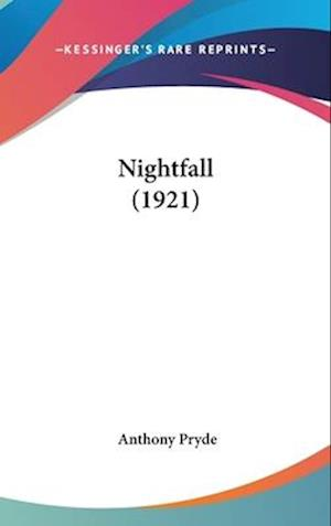 Nightfall (1921) af Anthony Pryde