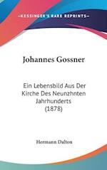 Johannes Gossner af Hermann Dalton