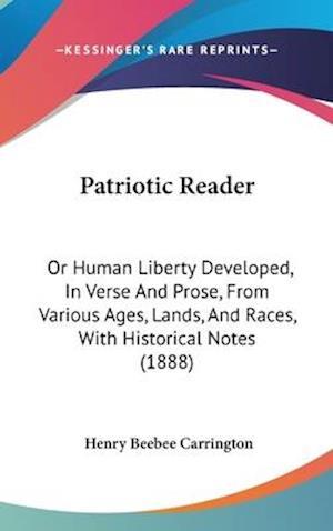 Patriotic Reader af Henry Beebee Carrington
