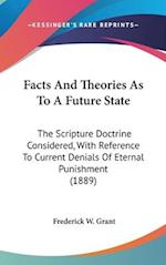 Facts and Theories as to a Future State af Frederick W. Grant