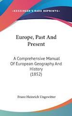 Europe, Past and Present af Franz Heinrich Ungewitter