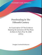 Proofreading in the Fifteenth Century af Douglas Crawford Mcmurtrie