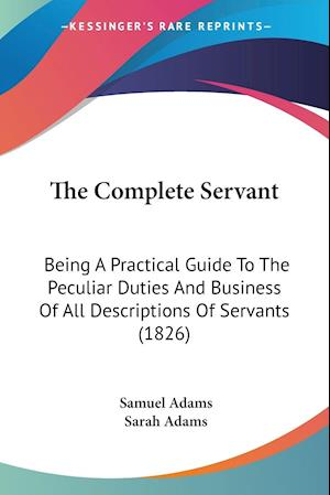 The Complete Servant af Samuel Adams, Sarah Adams