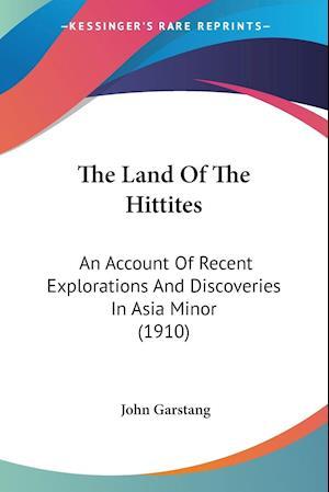 The Land of the Hittites af John Garstang