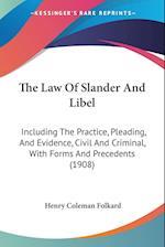 The Law of Slander and Libel af Henry Coleman Folkard