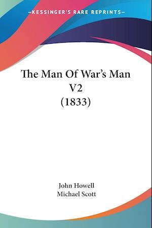 The Man of War's Man V2 (1833) af Michael Scott, John Howell