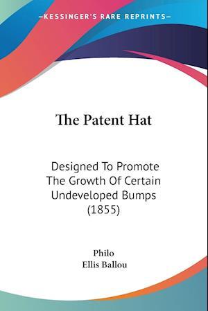 The Patent Hat af Philo, Ellis Ballou, Charles Duke Philo