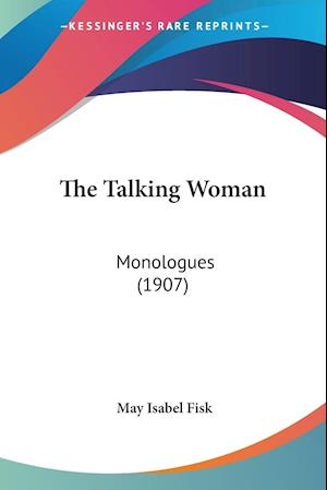 The Talking Woman af May Isabel Fisk