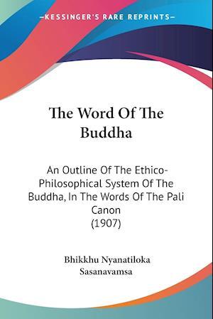 The Word of the Buddha af Bhikkhu Nyanatiloka