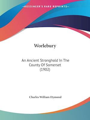Worlebury af Charles William Dymond
