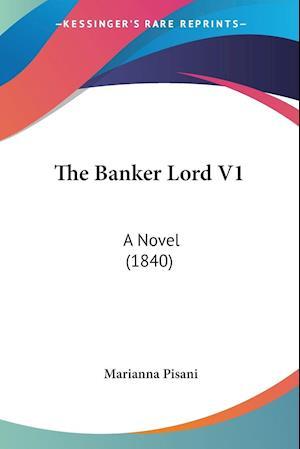 The Banker Lord V1 af Marianna Pisani